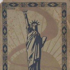 Libros antiguos: WOODROW WILSON : LA NUEVA LIBERTAD (LLORCA, C. 1920) CUBIERTA DE PENAGOS. Lote 125436823