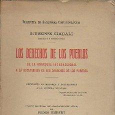 Libros antiguos: LOS DERECHOS DE LOS PUEBLOS. DE LA ANARQUÍA INTERNACIONAL A LA DECLARACIÓN DE LOS DERECHOS DE LOS . Lote 125961331