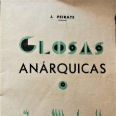 Libros antiguos: GLOSAS ANARQUICAS, J. PEIRATS 1933. Lote 126092815