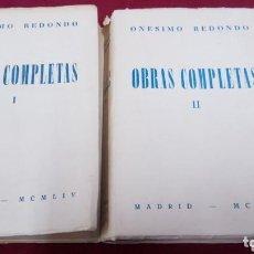 Libros antiguos: ONESIMO REDONDO. OBRAS COMPLETAS. Lote 126096211