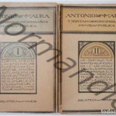 Libros antiguos: TREINTA Y CINCO AÑOS DE VIDA PÚBLICA, ANTONIO MAURA, 1917.. Lote 126433051