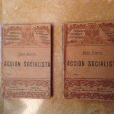 Libros antiguos: ACCIÓN SOCIALISTA (JUAN JAURÈS) TOMO I + TOMO II. Lote 126601568