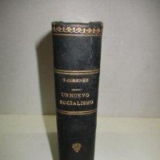 Libros antiguos: UN NUEVO SOCIALISMO. IGUALDAD CON LIBERTAD. - GIMÉNEZ VALDIVIESO, TOMÁS [JOHN CHAMBERLAIN]. C.1920.. Lote 123194580