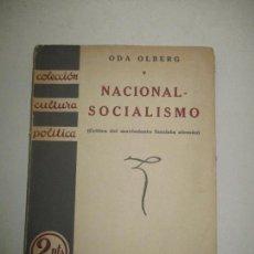 Libros antiguos: EL NACIONALSOCIALISMO. - OLBERG, ODA. 1933.. Lote 123224195