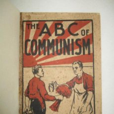 Libros antiguos: THE ABC OF COMMUNISM. POPULAR EXPOSITION... BUCHARIN, N., Y PREOBRASCHENSKY, E. C.1921.. Lote 123168384