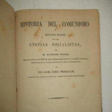 Libros antiguos: HISTORIA DEL COMUNISMO Ó REFUTACION HISTÓRICA DE LAS UTOPIAS SOCIALISTAS. - SUDRE, ALFREDO. 1869.. Lote 123250740