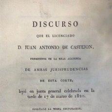 Libros antiguos: JUAN ANTONIO DE CASTEJON. DISCURSO LAUDATORIO DE LA CONSTITUCIÓN. MADRID, 1820. . Lote 128056455