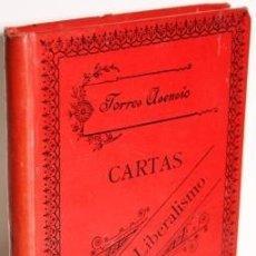 Libros antiguos: CARTAS SOBRE EL LIBERALISMO Y LA NECESARIA CONCORDIA DE LOS CATÓLICOS - TORRES ASENSIO, JOAQUÍN. Lote 126831831