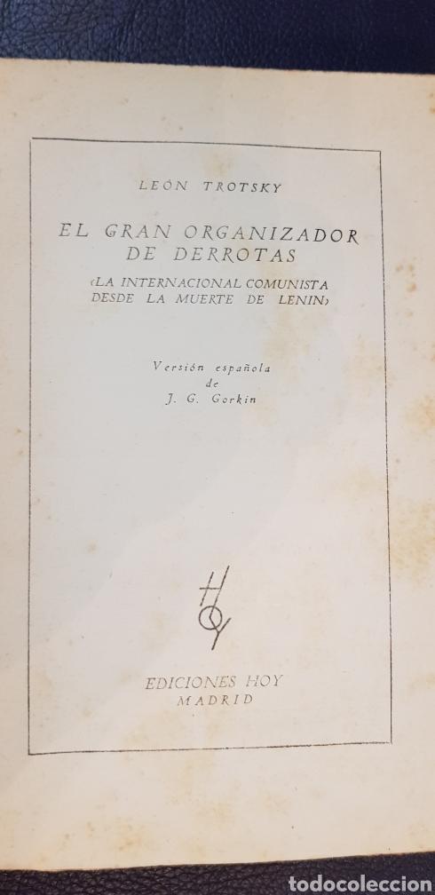 Libros antiguos: EL GRAN ORGANIZADOR DE DERROTAS 1930 LEON TROSKY 1ª EDICION - Foto 3 - 128996734