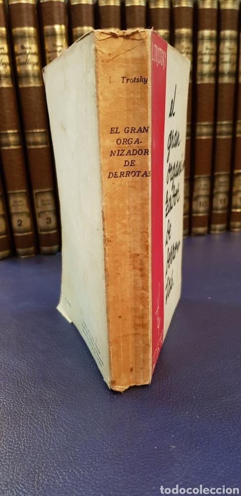 Libros antiguos: EL GRAN ORGANIZADOR DE DERROTAS 1930 LEON TROSKY 1ª EDICION - Foto 8 - 128996734