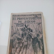 Libros antiguos: EL PRONUNCIAMIENTO DE RIEGO (CÁNOVAS CERVANTES). OTRA VEZ LA CONSTITUCIÓN DE 1812. 1930. Lote 129137091