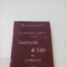 Libros antiguos: MEMORANDUM POLITICO CONSTITUCION DE CADIZ - VIPEGON - AÑO 1912.. Lote 129137519
