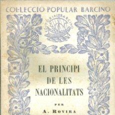 Libros antiguos: EL PRINCIPI DE LES NACIONALITATS PER ANTONI ROVIRA I VIRGILI - 1932. Lote 130771768