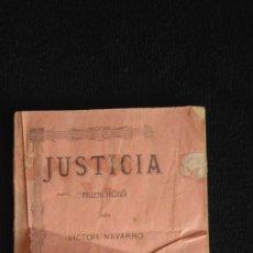 Libros antiguos: JUSTICIA - FOLLETO POLITICO POR VICTOR NAVARRO - 1901 - RARO Y UNICO. Lote 131435530