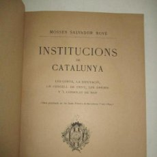 Libros antiguos: INSTITUCIONS DE CATALUNYA. LES CORTS, LA DIPUTACIÓ, ..BOVÉ, MOSSÈN SALVADOR. C. 1895. Lote 123167364