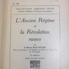 Libros antiguos: L'ANCIEN RÉGIME ET LA RÉVOLUTION RUSSES BARON BORIS NOLDE FRANCÉS BUENA ENCUADERNACIÓN 1935. Lote 133234022