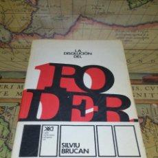 Libros antiguos: LA DISOLUCION DEL PODER -BRUCAN, SILVIU - 1ª EDICION 1974. Lote 133832410