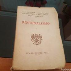 Libros antiguos: REGIONALISMO 1935 HOMENAJE A MELLA. Lote 134282473