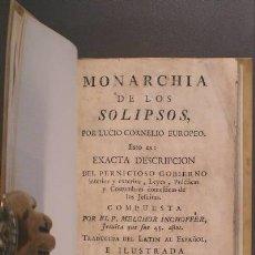 Libros antiguos: INCHOFFER, MELCHOR: MONARCHIA DE LOS SOLIPSOS, POR LUCIO CORNELIO EUROPEO. 1770. 1ª ED. EN ESPAÑOL. Lote 135247002