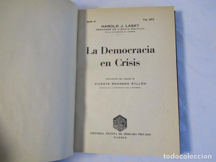 Libros antiguos: La democracia en crisis. Harold J. Lasky 1934 - Foto 7 - 135327098