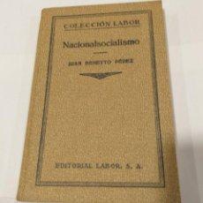 Libros antiguos: NACIONALISMO JUAN BENEYTO PÉREZ 1934. EDITORIAL LABOR. Lote 135414162