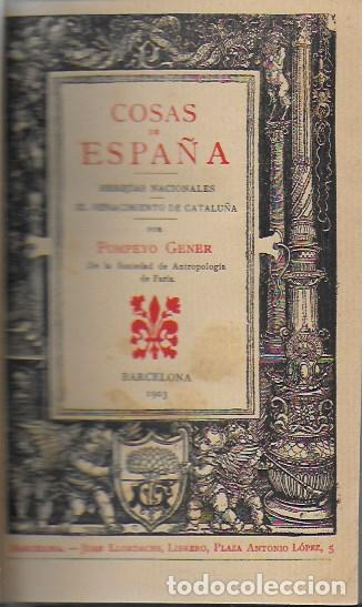 COSAS DE ESPAÑA / POMPEYO GENER. BCN, 1903. 20X13 CM. 360 P. PIEL CON NERVIOS. (Libros Antiguos, Raros y Curiosos - Pensamiento - Política)