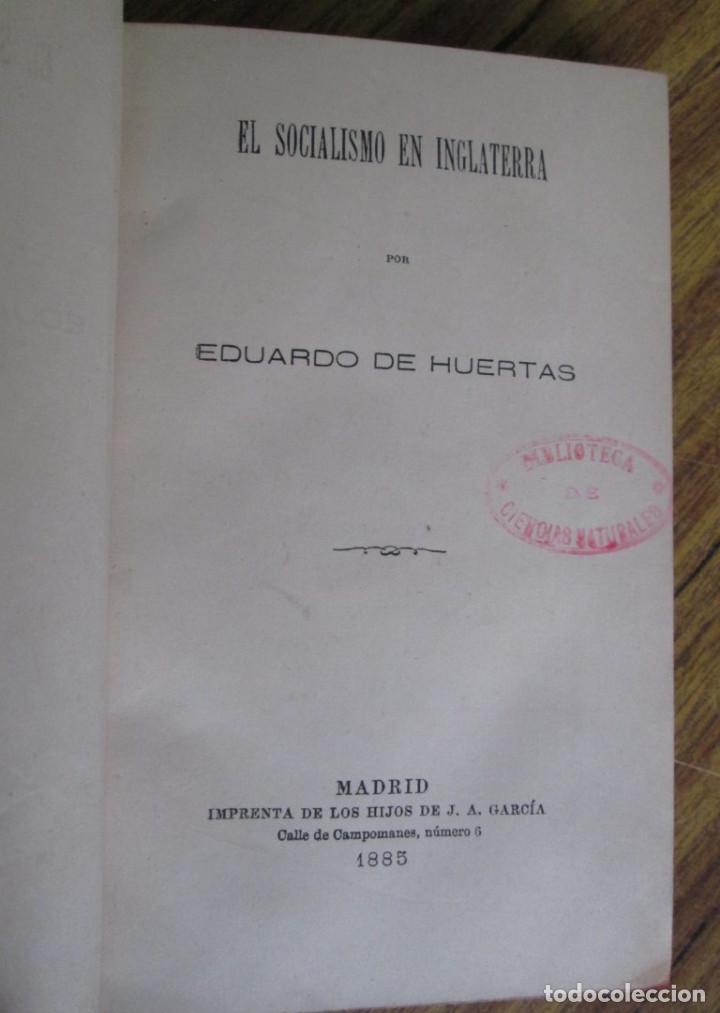 EL SOCIALISMO EN INGLATERRA - POR EDUARDO DE HUERTAS - MADRID 1885(Libros Antiguos, Raros y Curiosos - Pensamiento - Política)