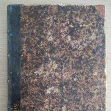 Libros antiguos: EL GRITO DE INDEPENDENCIA 1807-1813. NOVELA HISTÓRICA. CARLOS MENDOZA. TOMO SEGUNDO. Lote 136206490