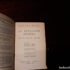 Libros antiguos: LA REVOLUCIÓN ESPAÑOLA. CARLOS MARX EDITORIAL CENIT ORIGINAL AÑO 1929 BUEN ESTADO. Lote 136229730
