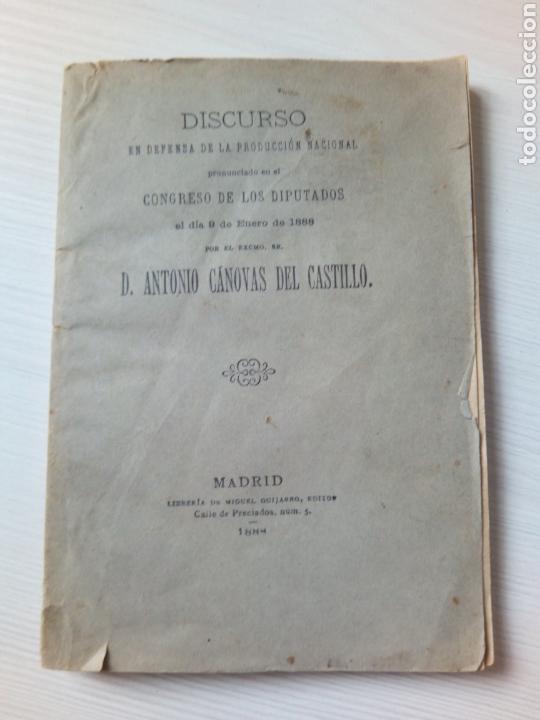 Libros antiguos: DISCURSO DEFENSA PRODUCCION NACIONAL ANTONIO CANOVAS DEL CASTILLO MADRID 1888 - Foto 3 - 136261324