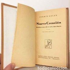Libros antiguos: FERMÍN GALÁN : NUEVA CREACIÓN. POLÍTICA YA NO SÓLO ES ARTE, SINO CIENCIA. (CARO RAGGIO, 1931) . Lote 136476398