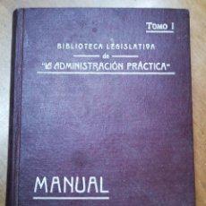 Libros antiguos: MANUAL ELECTORAL LEY 8 AGOSTO 1907-TOMO 1-JESÚS CALVO MARTÍNEZ-LA ADMINISTRACIÓN PRACTICA-1909. Lote 136478510