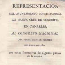 Libros antiguos: AYUNTAMENTO DE SANTA CRUZ DE TENERIFE. REPRESENTACIÓN AL CONGRESO NACIONAL DE 1821. RARO. Lote 136768018