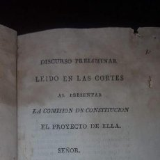 Libros antiguos: CONSTITUCIÓN POLÍTICA DE LA MONARQUÍA ESPAÑOLA 1812 Y DISCURSO PRELIMINAR - 1813. Lote 137253666