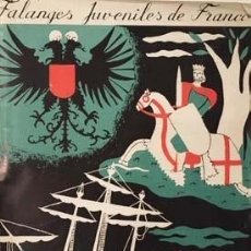 Libros antiguos: FALANGES JUVENILES DE FRANCO. CAMPAMENTOS DE MANDO. (RETRATOS. MAPAS. CUBIERTA DE RIBAS. Lote 137314126