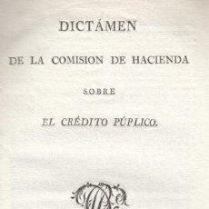 Libros antiguos: COMISION DE HACIENDA (CORTES). DICTAMEN SOBRE EL CRÉDITO PÚBLICO. MADRID, 1820. Lote 137370318