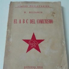 Libros antiguos: EL A.B.C. DEL COMUNISMO BUJARIN 1919. Lote 138745786