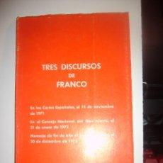 Libros antiguos: TRES DISCURSOS DE FRANCO. Lote 139080958