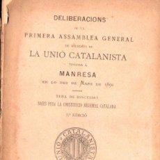 Libros antiguos: DELIBERACIONS DE LA PRIMERA ASSAMBLEA DE LA UNIÓ CATALANISTA A MANRESA 1892 (LA RENAIXENSA, 1900). Lote 140036846