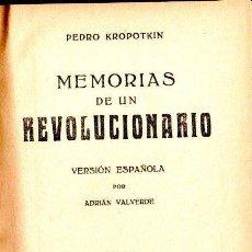 Libros antiguos: KROPOTKIN : MEMORIAS DE UN REVOLUCIONARIO TOMO II (ATLANTE, S.F.). Lote 140154474