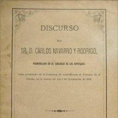 Libros antiguos: NAVARRO, CARLOS. DISCURSO PRONUNCIADO EN EL CONGRESO DE LOS DIPUTADOS COMO PRESIDENTE DE... 1881.. Lote 140721686