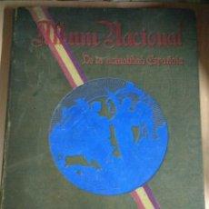 Libros antiguos: ALBUM NACIONAL DE LA ACTUALIDAD ESPAÑOLA PRIMERA EDICIÓN 1931. Lote 141495126