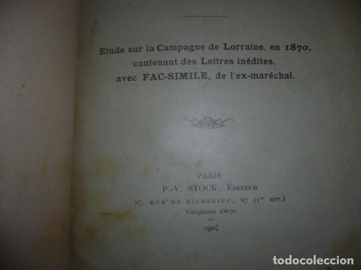 Libros antiguos: BAZAINE FUT-IL UN TRAITRE ELIE PEYRON 1904 PARIS DEDICADO POR AUTOR AL MINISTRO DE LA GUERRA - Foto 4 - 141581026