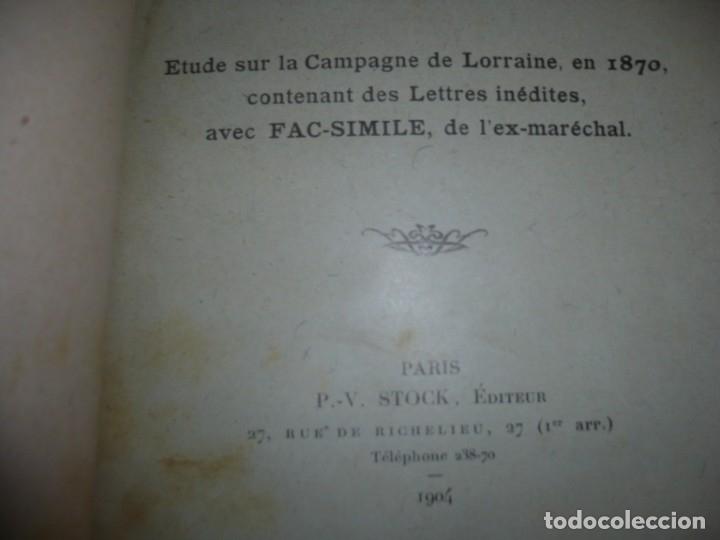 Libros antiguos: BAZAINE FUT-IL UN TRAITRE ELIE PEYRON 1904 PARIS DEDICADO POR AUTOR AL MINISTRO DE LA GUERRA - Foto 5 - 141581026