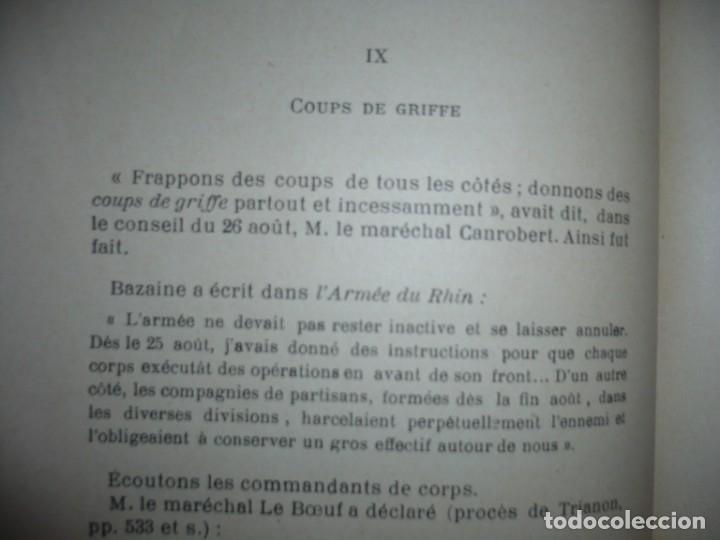 Libros antiguos: BAZAINE FUT-IL UN TRAITRE ELIE PEYRON 1904 PARIS DEDICADO POR AUTOR AL MINISTRO DE LA GUERRA - Foto 13 - 141581026