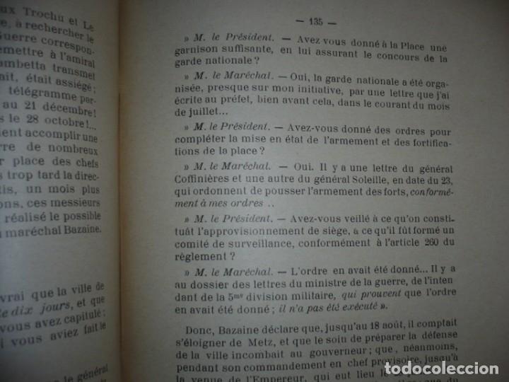 Libros antiguos: BAZAINE FUT-IL UN TRAITRE ELIE PEYRON 1904 PARIS DEDICADO POR AUTOR AL MINISTRO DE LA GUERRA - Foto 15 - 141581026