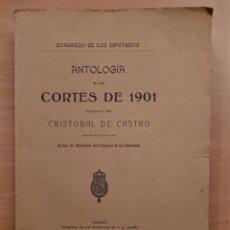 Libros antiguos: MADRID, CONGRESO DE LOS DIPUTADOS, ANTOLOGÍA DE LAS CORTES DE 1901. Lote 142177010