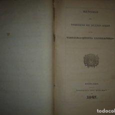 Libros antiguos: MENSAGE DEL GOBIERNO DE BUENOS AIRES A LA VIGESIMA -QUINTA LEGISLATURA 1847 BUENOS AIRES . Lote 142285486