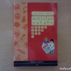 Libros antiguos: ARTICLES SALATS - TOMEU MARTI I FLORIT . Lote 142575762