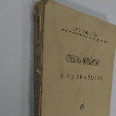 Libros antiguos: CUENTOS QUIMÈRICOS Y PATRAÑOSOS 1914 JOSÈ ZAHONERO. Lote 73002531